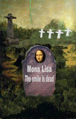 End of Mona Lisa......