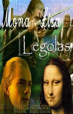 Legolas Greenleaf -Mona Lisa