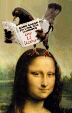 Mona intellectual pigeon (in 12 lessons !!)