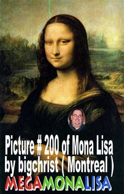 Mona Lisa #200 of bigchrist......