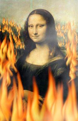 Mona Lisa in fire.