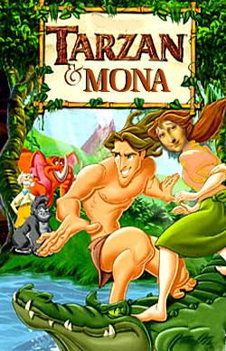 """me Tarzan...you Mona ?"""