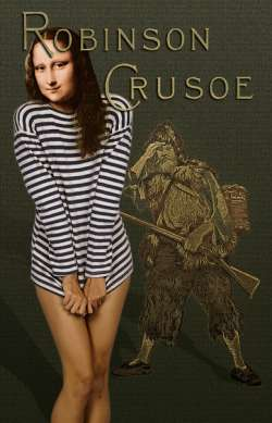 Robinson Crusoe and Mona Lisa